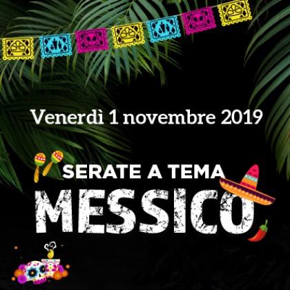 Venerdì 1 - Serata a tema: MEXICO